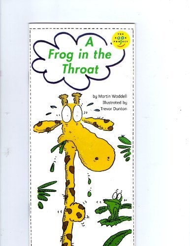 9780760817285: A frog in the throat (Read-aloud book)