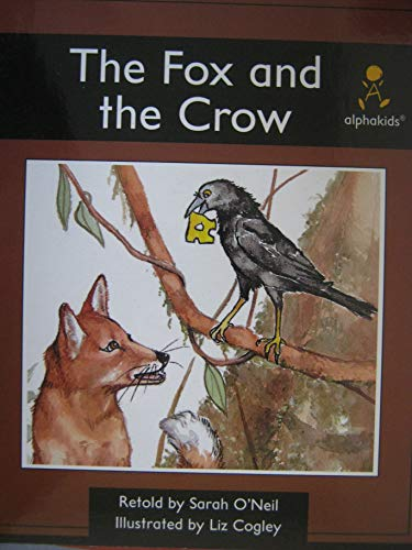 9780760836323: The fox and the crow (Alphakids)