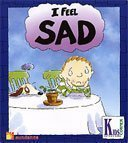 I Feel Sad (Kid-to-Kid Books): Brian Moses