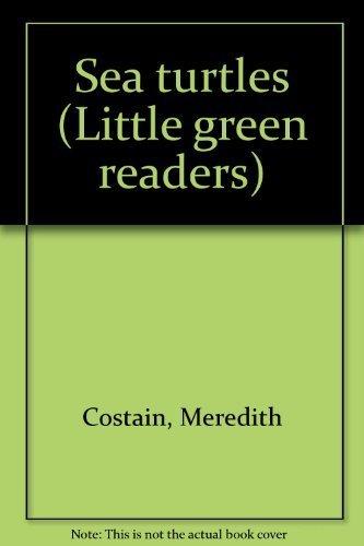 9780760841327: Sea turtles (Little green readers)