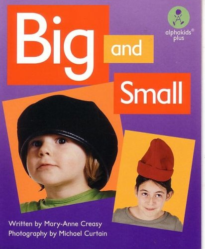 Big and Small: Sundance (Alphakids, Level 1): Mary-Anne Creasy