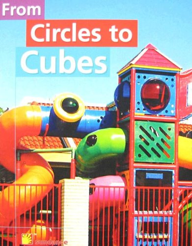 From Circles to Cubes (Reading Powerworks Math): Sundance Publishing