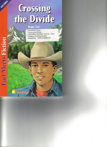 9780760880401: Crossing the Divide (Crossing the Divide: Fact Meets Fiction)