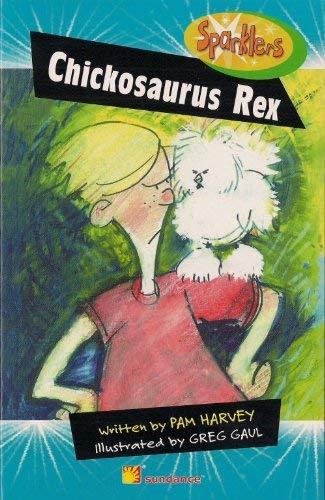 9780760881033: Chickosaurus rex (Sparklers)