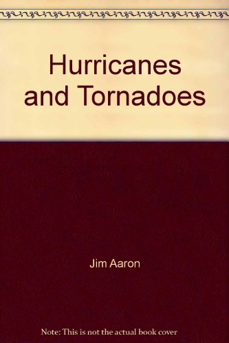 Hurricanes and Tornadoes: Jim Aaron