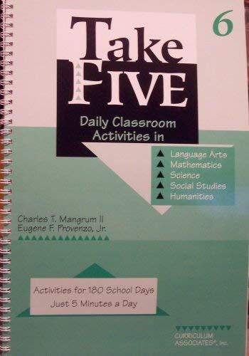 9780760900970: Take Five: Daily Classroom Activities in Language Arts, Mathematics, Science, Social Studies & Humanities (6)