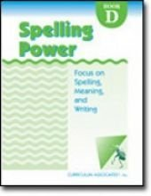 9780760908891: Spelling Power Book D: Focus on Spelling Meaning and Writing