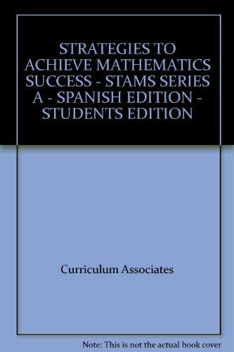 9780760934357: STRATEGIES TO ACHIEVE MATHEMATICS SUCCESS - STAMS SERIES A - SPANISH EDITION - STUDENTS EDITION