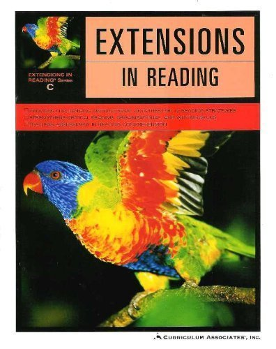 Extensions in Reading Series C - Students Edition - 3rd Grade: Curriculum Associates
