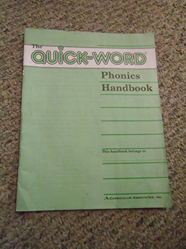 The Quick-Word Phonics Handbook: Robert G. Forest, Ed. D