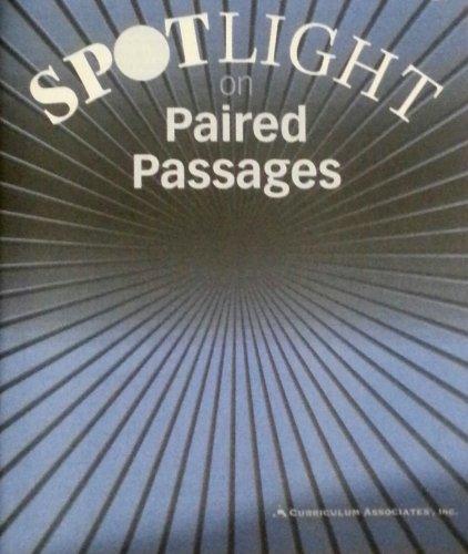SPOTLIGHT on PAIRED PASSAGES - LEVEL H - Curriculum Associates, Inc.
