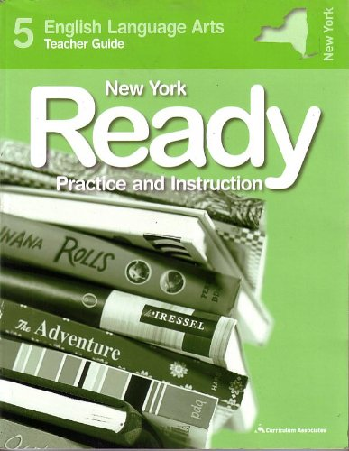 9780760970737: NEW YORK READY PRACTICE AND INSTURCTION 5 ENGLISH LANGUAGE ARTS TEACHER'S GUIDE NEW YORK EDITION
