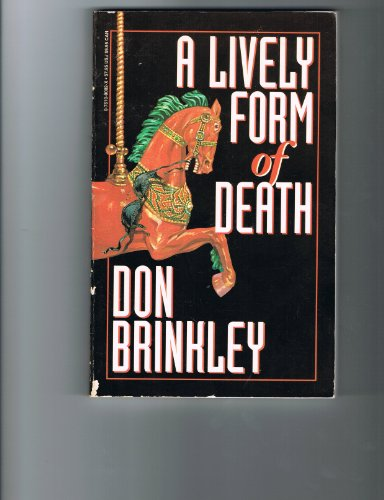 A Lively Form of Death: Brinkley, Don
