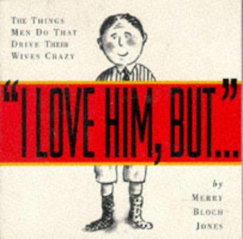 9780761101024: I Love Him, But . . .