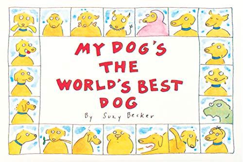 My Dog's The World's Best Dog