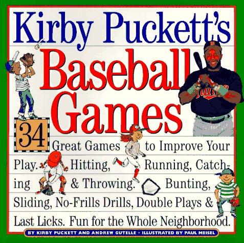 Kirby Puckett's Baseball Games: Gutelle, Andrew; Puckett, Kirby