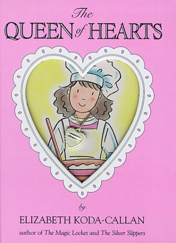 The Queen of Hearts (Magic Charm Book): Koda-Callan, Elizabeth