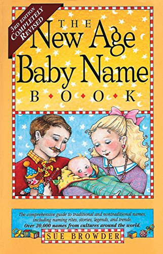 9780761102328: The New Age Baby Name Book