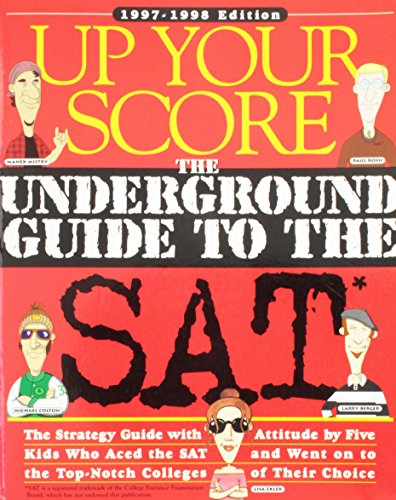 9780761104834: Up Your Score: The Underground Guide to the Sat