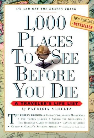 9780761104841: 1,000 Places to See Before You Die