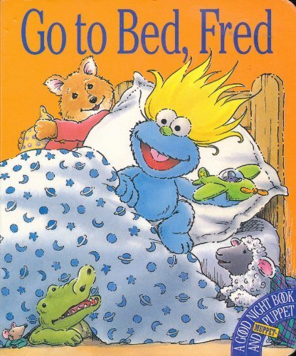 Go to Bed, Fred: A Good Night: Alison Inches