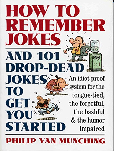 9780761107347: How to Remember Jokes And 101 Drop-Dead Jokes to Get Started