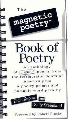 9780761107378: The Magnetic Poetry Book of Poetry [With 150 Magnetic Poetry Tiles in a Vinyl Pouch]