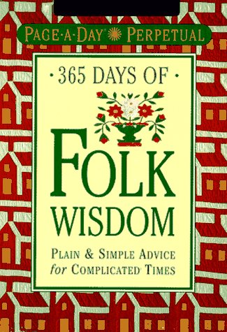 Page-A-Day Perpetual: 365 Days of Folk Wisdom (Page-a-Day Perpetuals): Workman Publishing