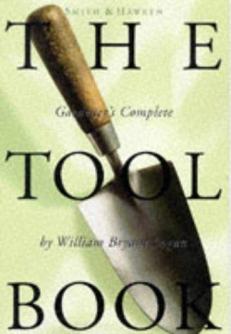 9780761108559: Smith & Hawken: The Tool Book