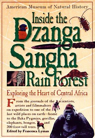 9780761108702: Inside the Dzanga Sangha Rain Forest