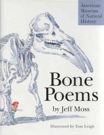 Bone Poems: Jeff Moss
