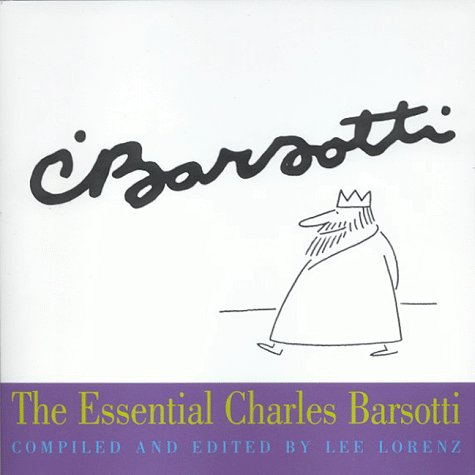 The Essential Charles Barsotti (Essential Cartoonists Library): Lorenz, Lee