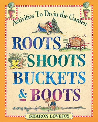 9780761110569: Roots, Shoots, Buckets & Boots: Gardening Together with Children