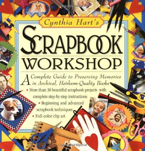 9780761112228: Cynthia Hart's Scrapbook Workshop