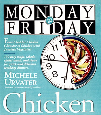 9780761113188: Monday-to-Friday Chicken
