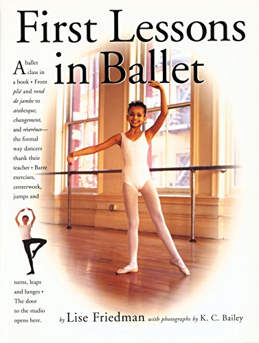 9780761113522: First Lessons in Ballet