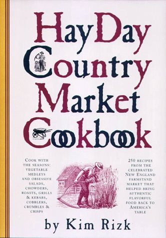 9780761114291: The Hay Day Country Market Cookbook