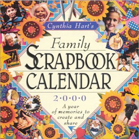 Family Scrapbook Calendar: 2000 (0761115005) by Cynthia Hart