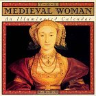 9780761115205: The Medieval Woman: An Illuminated Calendar for 2000
