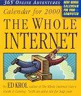 Whole Internet Calendar: 2000 (076111551X) by Krol, Ed