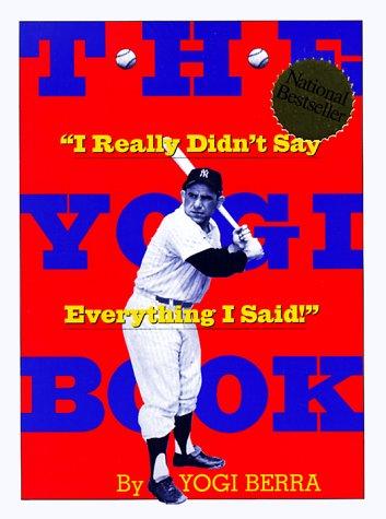 """9780761115687: The Yogi Book: """"I Really Didn't Say Everything I Said!"""""""