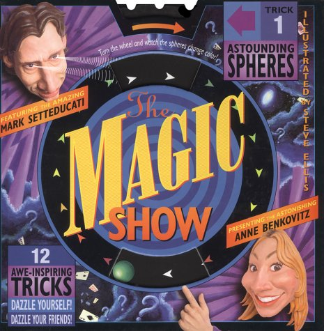 The Magic Show: Anne Benkovitz; Mark