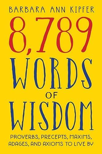 9780761117308: 8,789 Words of Wisdom