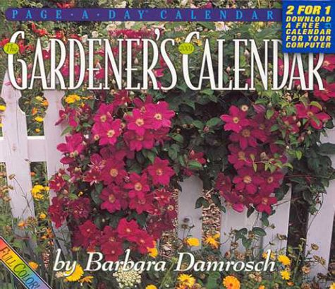 Gardener's Calendar: Page a Day: Page a Day: Page a Day: 2001 (0761118403) by Barbara Damrosch