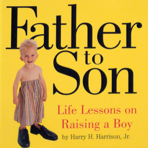 9780761118695: Father to Son: Life Lessons on Raising a Boy