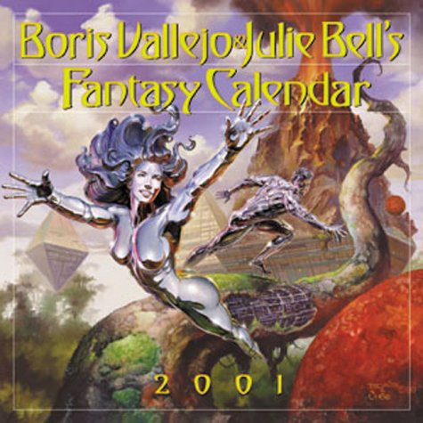 9780761119265: Boris Vallejo and Julie Bell's Fantasy Calendar: 2001