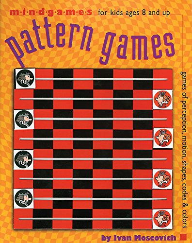 MindGames: Pattern Games (Ages 8+): Ivan Moscovich