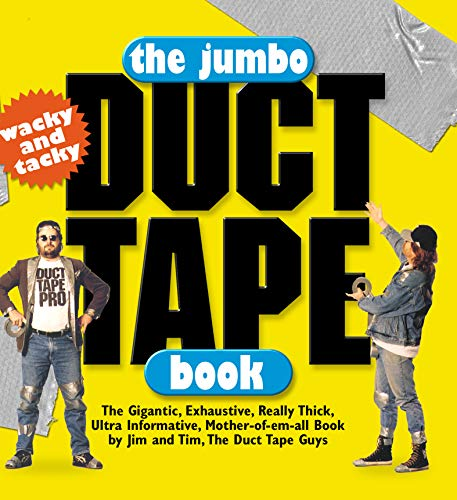 The Jumbo Duct Tape Book 9780761121107 Did you know that duct tape can turn any item of clothing into rainwear? That duct tape over a computer screen will keep your kids from