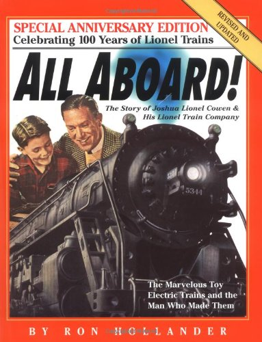 9780761121336: All Aboard!: The Story of Joshua Lionel Cowen and His Lionel Train Company