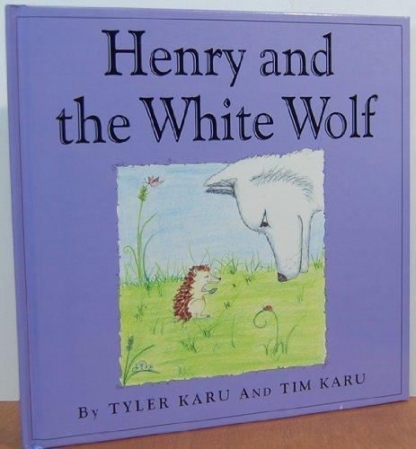 Henry and the White Wolf: Karu, Tyler